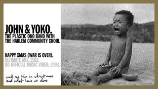 HAPPY XMAS (WAR IS OVER). (Ultimate Mix, 2020) John & Yoko Plastic Ono Band + Harlem Community Choir