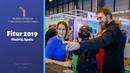 Fitur 2019. Туристическая выставка в Мадриде / International Tourism Fair, Madrid