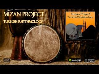 Mizan Project  Turkish Rhythmology - Turkish Gypsy