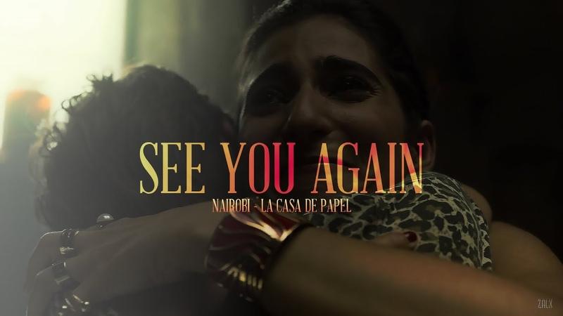 See You Again La casa de papel