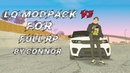 LQ MODPACK FOR FULL RP 3.0 by CONNOR (low pс) / skinpack, carpack, gunpack, sounds, other.
