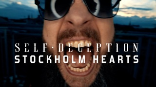 Self Deception - Stockholm Hearts   Official video