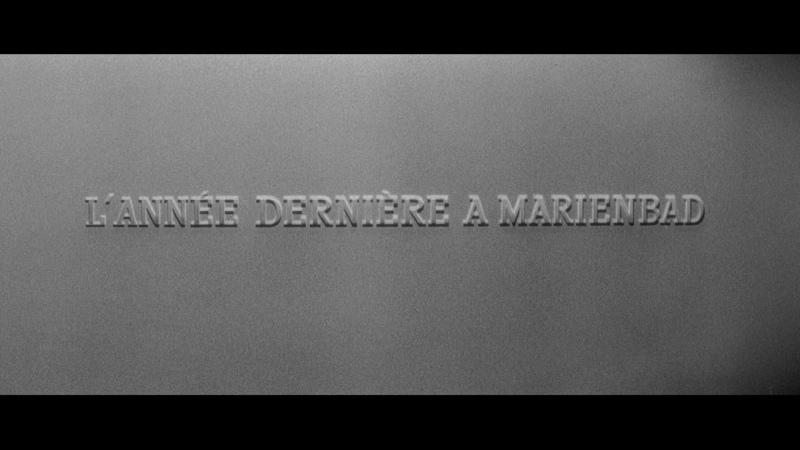 В прошлом году в Мариенбаде LAnnée dernière à Marienbad (1961) реж. Ален Рене [1080p] (RUS SUB)