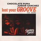 Chocolate Puma & Junior Sanchez Feat. Arama - Lost Your Groove (Sergey Smile Remix)