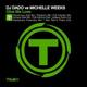 DJ Dado, Michelle Weeks - Give Me Love