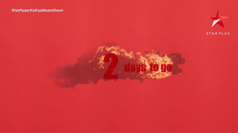 Iss Pyaar Ko Kya Naam Doon ¦ 2 Days To Go HD 1080