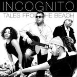 Incognito - I Remember a Time