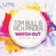 Tom Bull, Rich Pinder - Watch Out