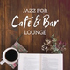 Café Lounge - Jazz Relaxation