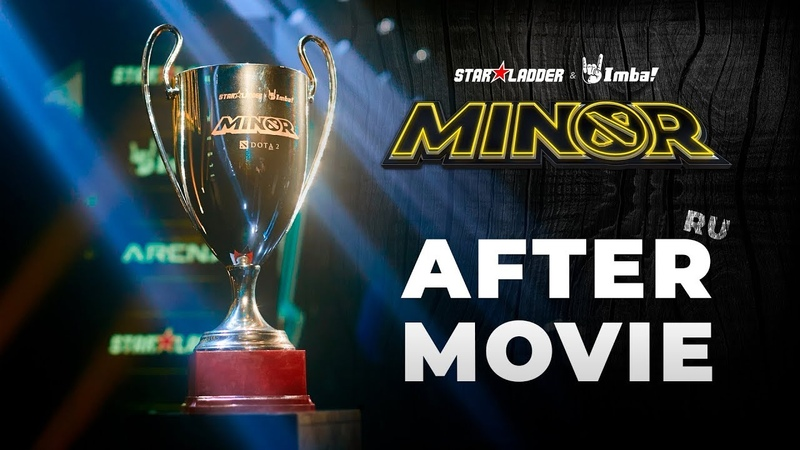 RU StarLadder ImbaTV Dota 2 Minor Season 3 Official Aftermovie
