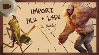 Import Half-Life 2 and Left 4 Dead 2 models to Blender