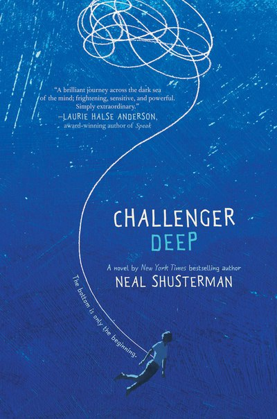 [Young Adult] Challenger Deep