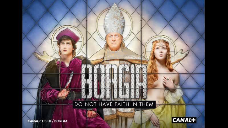 Борджиа Европа 1 сезон 1 12 серия