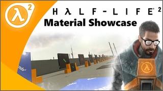 Source SDK / Half-Life 2 Material Showcase