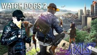 Watch Dogs 2 ➤ ЭТО САН-ФРАНЦИСКО ДЕТКА #3