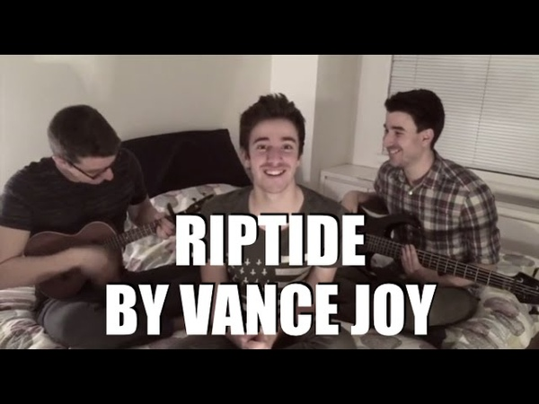Riptide Vance Joy Cover by AJR