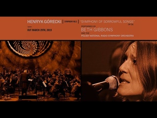 Gorecki – Symphonia No.3, Beth Gibbons & Polish National Radio Symphony