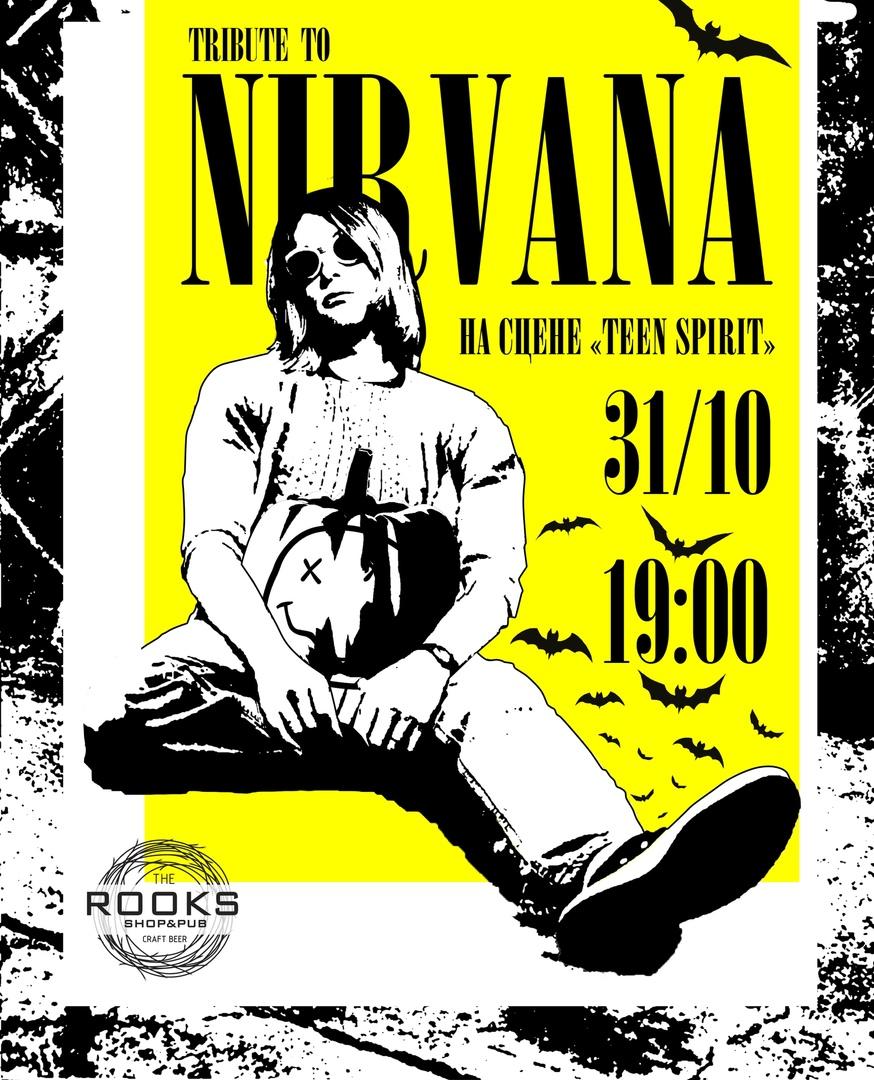 Афиша Tribute to Nirvana / 31 Октября / Новосибирск