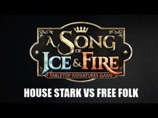 Song of Ice and Fire - House Stark vs Free Folk