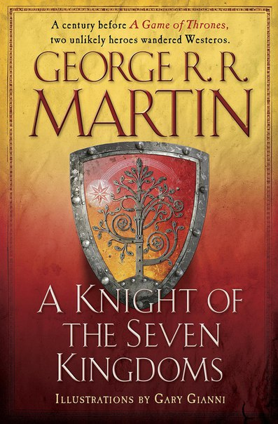 A Knight of the Seven Kingdoms (The Tales of Dunk and Egg #1-3)