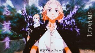 Tokyo Revengers 「AMV」Токийские мстители Аниме клип